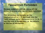 favouritism forbidden93