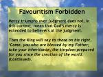 favouritism forbidden95
