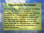 favouritism forbidden96