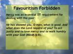 favouritism forbidden98