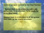 christian living in contrast to the false teachers10