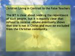 christian living in contrast to the false teachers105