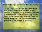 christian living in contrast to the false teachers13