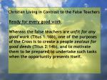 christian living in contrast to the false teachers17