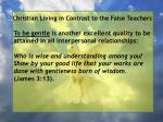 christian living in contrast to the false teachers22