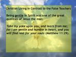 christian living in contrast to the false teachers23