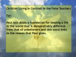 christian living in contrast to the false teachers29
