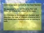 christian living in contrast to the false teachers30
