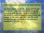 christian living in contrast to the false teachers32