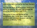 christian living in contrast to the false teachers34