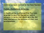 christian living in contrast to the false teachers35