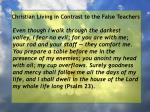 christian living in contrast to the false teachers38