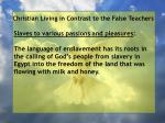 christian living in contrast to the false teachers39