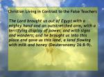 christian living in contrast to the false teachers40