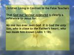 christian living in contrast to the false teachers44