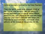 christian living in contrast to the false teachers61