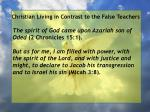 christian living in contrast to the false teachers63
