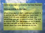 christian living in contrast to the false teachers67