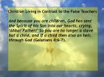 christian living in contrast to the false teachers70