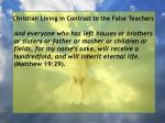 christian living in contrast to the false teachers73