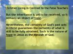 christian living in contrast to the false teachers75