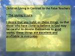 christian living in contrast to the false teachers78