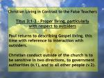 christian living in contrast to the false teachers8