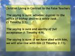 christian living in contrast to the false teachers82