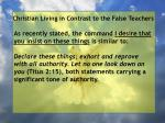 christian living in contrast to the false teachers83