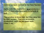 christian living in contrast to the false teachers84