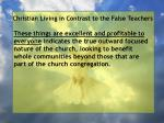 christian living in contrast to the false teachers86