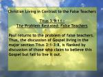 christian living in contrast to the false teachers89