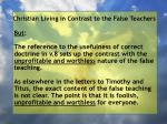 christian living in contrast to the false teachers94