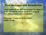 final messages and benediction17