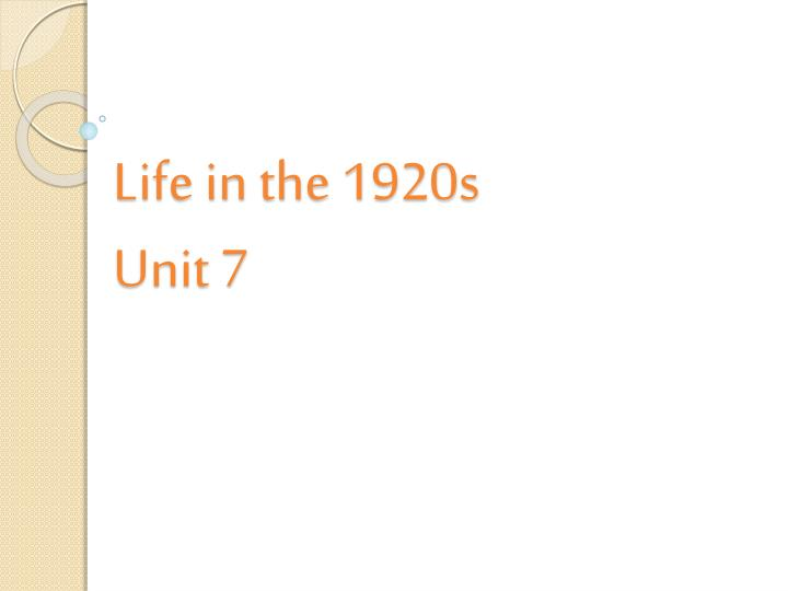 life in the 1920s unit 7 n.