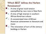 which best defines the harlem renaissance