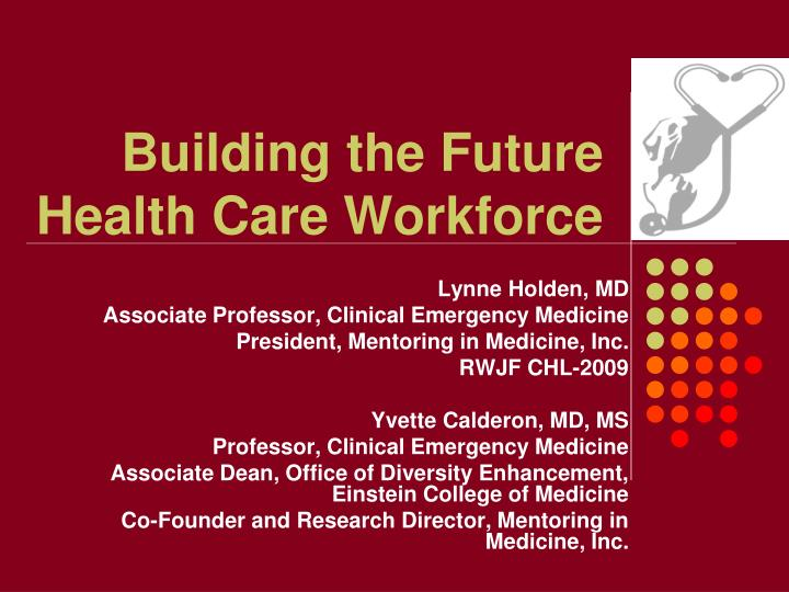 building the future health care workforce n.
