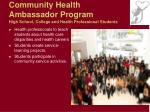 community health ambassador program high school college and health professional students