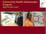 community health ambassador program high school level