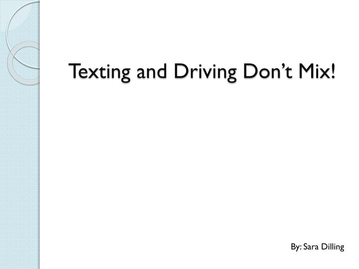texting and driving don t mix n.