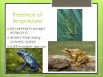 presence of amphibians