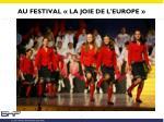 au festival la joie de l europe