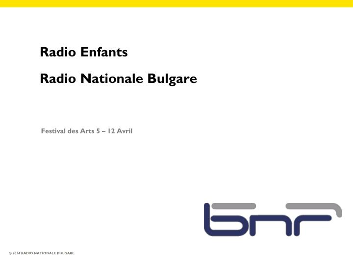 radio enfants radio nationale bulgare n.