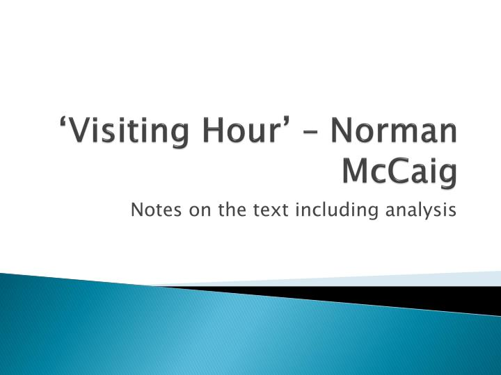 visiting hour norman mccaig n.