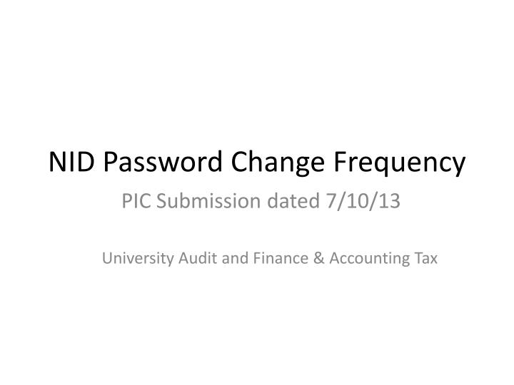 nid password change frequency n.