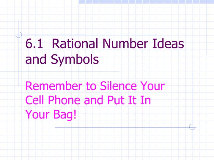 6 1 rational number ideas and symbols n.