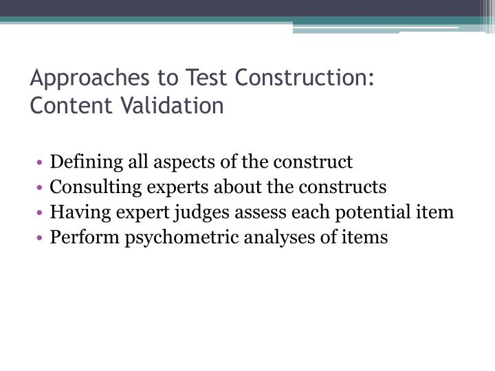 Approaches to Test Construction: Content Validation