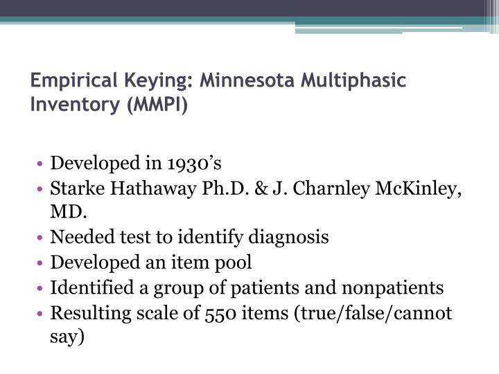 Empirical Keying: Minnesota Multiphasic Inventory (MMPI)