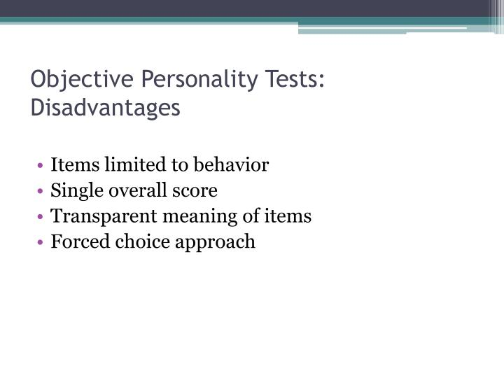 Objective Personality Tests: Disadvantages