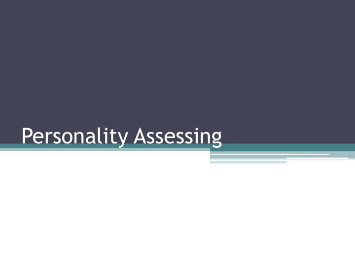 Personality assessing